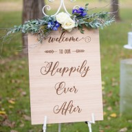 Happliy Ever After Wedding Welcome Sign