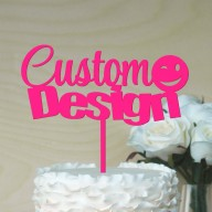 Fully Custom Design Cake Topper up to 3 words